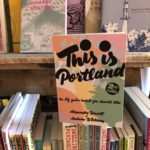 "Colorful little book on a shelf. ""This is Portland"""