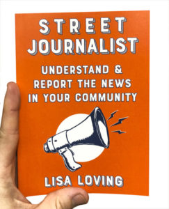 The cover of Street Journalist, which is bright orange and has a lineart drawing of a megaphone on it.