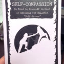 a photograph of the Self-Compassion zine