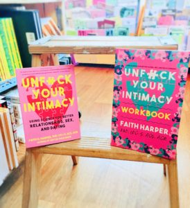 Photograph of Dr. Faith Harper's book Unfuck Your Intimacy and it's workbook