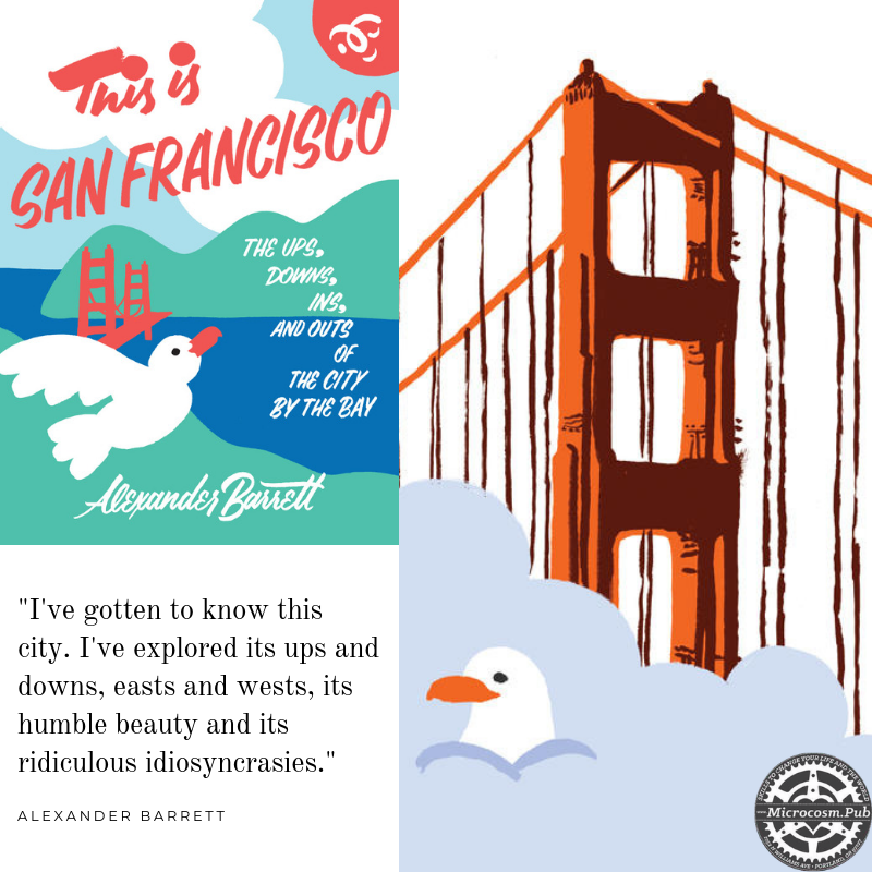 Graphic featuring the cover of This is San Francisco book, with a quote and illustration of a bridge and gull.