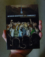 Between resistance and community