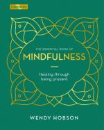 Mindfulness: How to Pay Attention to the Present