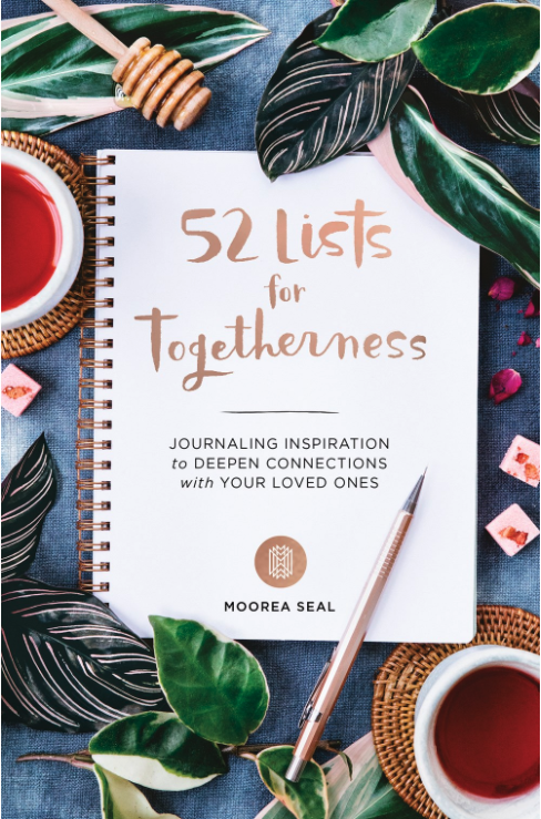 52 Lists for Togetherness: Journaling Inspiration to Deepen Connections with Your Loved Ones