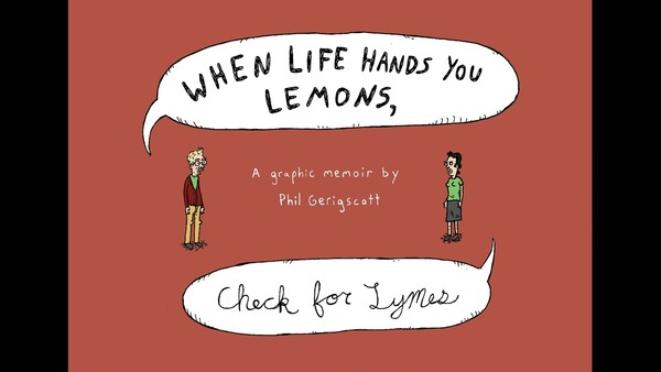 When Life Hands You Lemons, Check For Lymes
