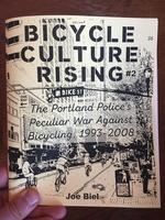 Bicycle Culture Rising #2: The Portland Police's Peculiar War Against Bicycling 1993-2007