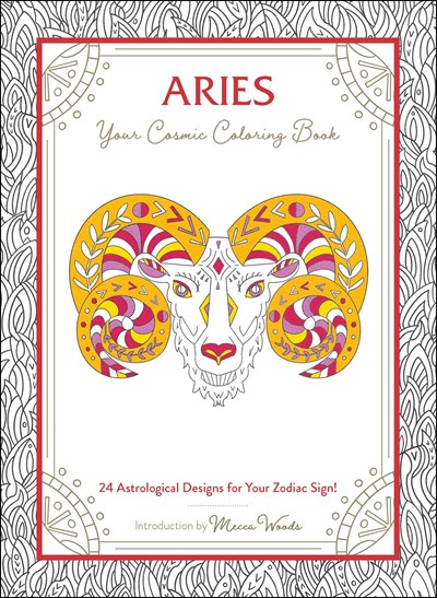 - Aries: Your Cosmic Coloring Book—24 Astrological Designs Microcosm  Publishing