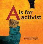 """A"" is for Activist"