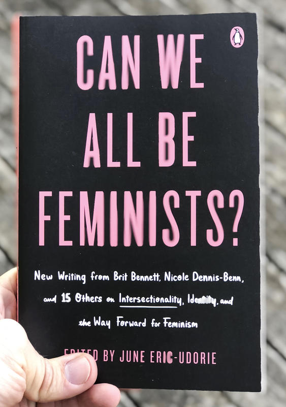 can we all be feminists new writing from brit bennett  can we all be feminists new writing from brit bennett nicole  dennis benn and  others on intersectionality identity and the way  forward for feminism essay topics for high school english also thesis example for compare and contrast essay writing a proposal essay