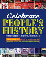 Celebrate People's History: Poster Book of Resistance and Revolution