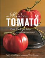 Heirloom Tomato: From Garden to Table