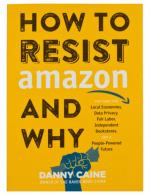 How to Resist Amazon and Why image
