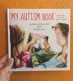 My Autism Book: A Child's Guide to their Autism Spectrum Diagnosis