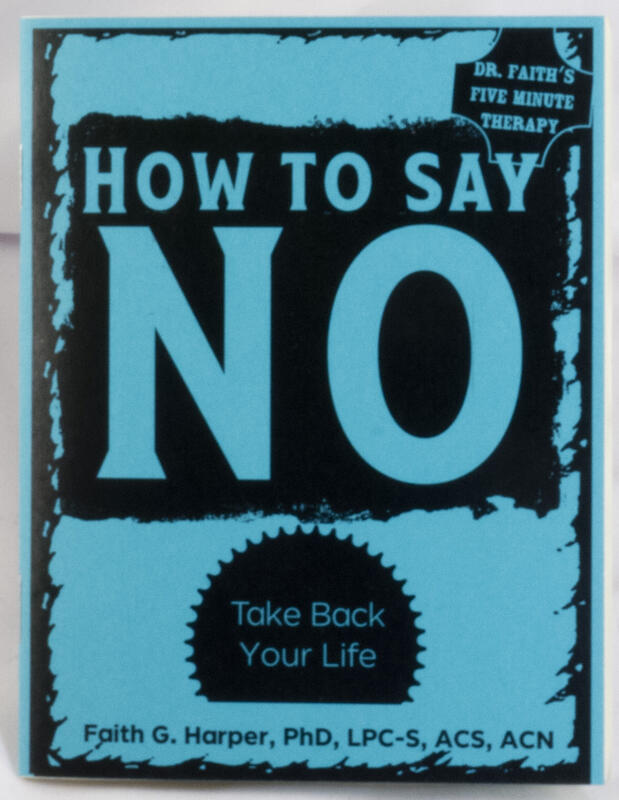 How to Say No: Take Back Your Life