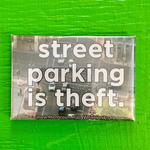 Street Parking is Theft magnet