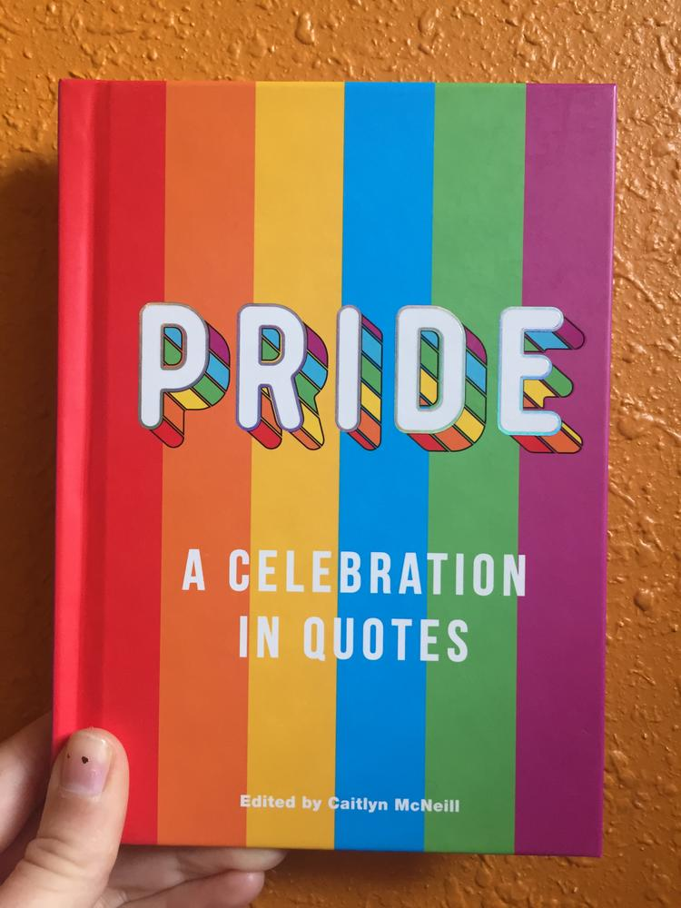 Pride: A Celebration in Quotes