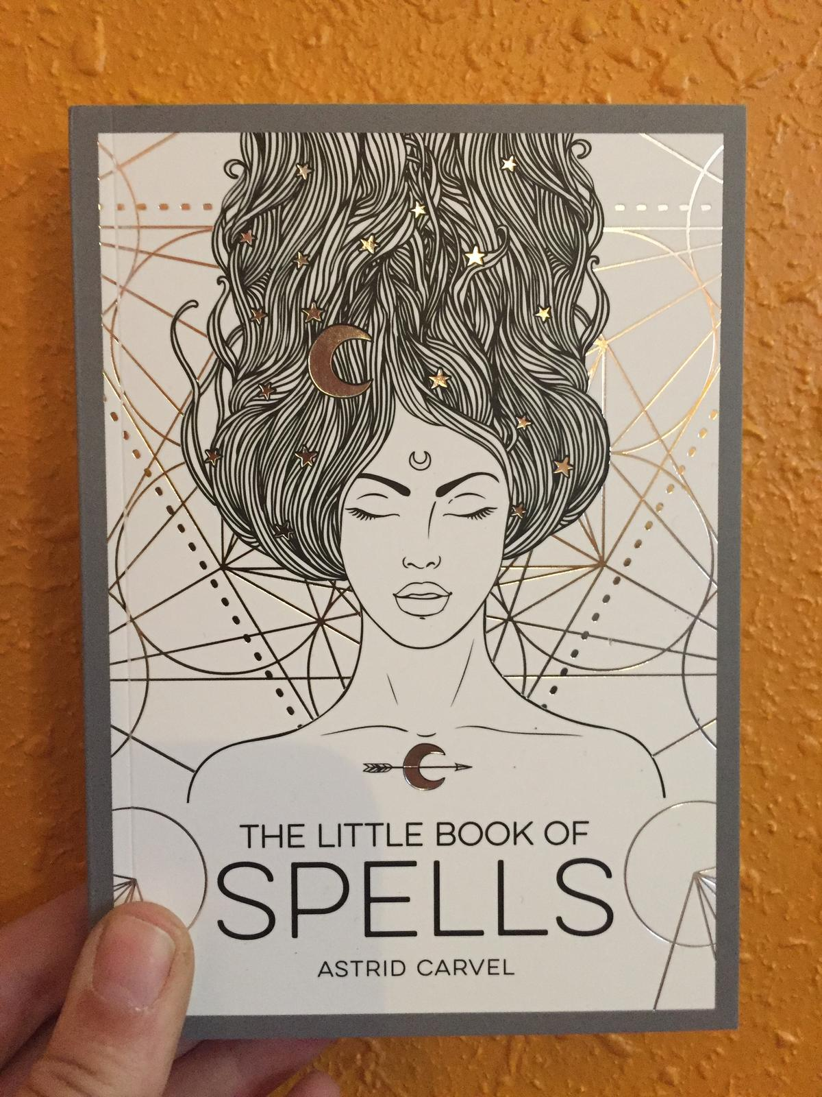 The Little Book Of Spells A Beginner's Guide to White ...