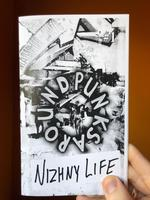 Punks Around #1: Nizhny Life