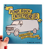 Punk Rock Entrepreneur: Running a Business Without Losing Your Values