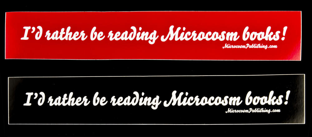 Sticker #367: I'd rather be reading Microcosm books!