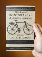The Best of Boneshaker: A Bicycling Almanac