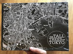 The Tall Trees of Tokyo