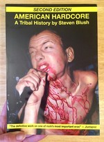 American Hardcore (2nd Ed): A Tribal History