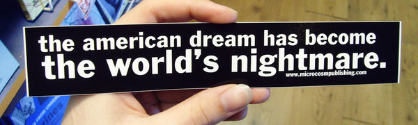 Sticker #028: American Dream Becomes the World's Nightmare