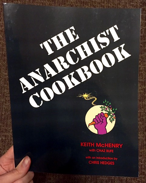 The Anarchist Cookbook by Keith McHenry
