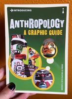 Introducing Anthropology: A Graphic Guide