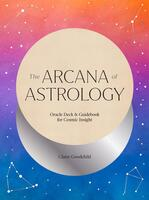 Arcana of Astrology Boxed Set: Oracle Deck and Guidebook for Cosmic Insight