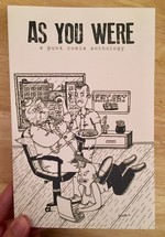As You Were #5: A Punk Comix Anthology: This Job Sucks!