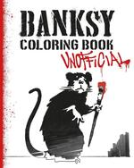 Banksy Coloring Book: Unofficial