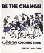 Be the Change: A justseeds Coloring Book