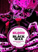 Blood on Black Wax: Horror Soundtracks on Vinyl