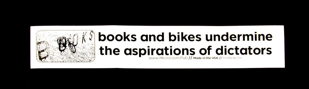 Books and Bikes Undermine the Aspirations of Dictators
