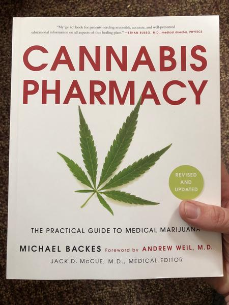 Cannabis Pharmacy: A Practical Guide to Medical Marijuana