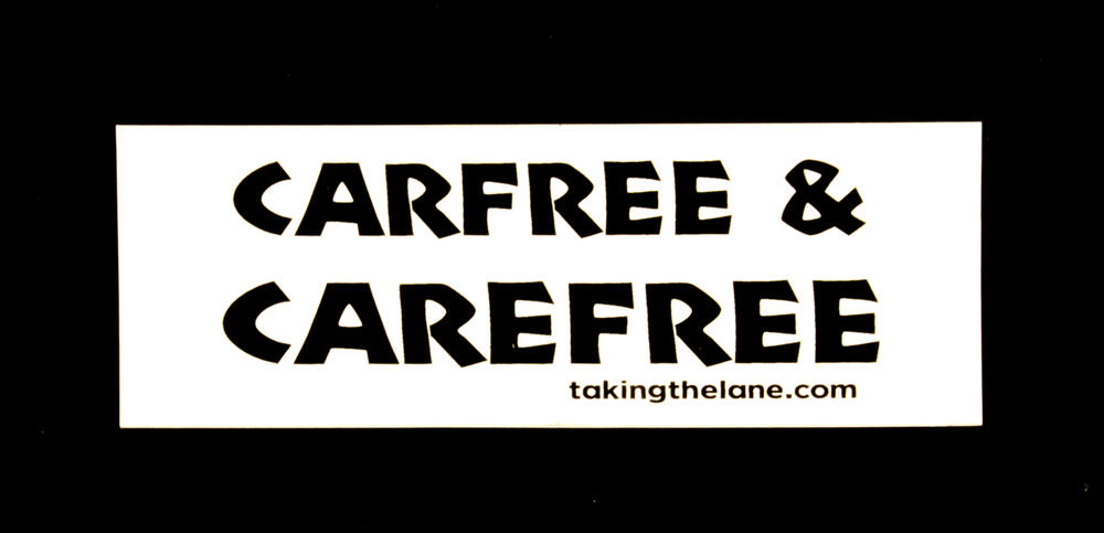 Sticker #318: Carfree and Carefree
