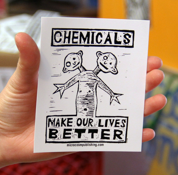 Sticker 148 Chemicals Make Our Lives Better