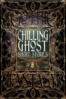 Chilling Ghost Short Stories: Gothic Fantasy