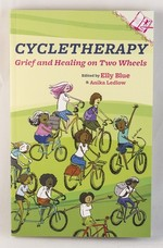 Cycletherapy: Grief and Healing on Two Wheels