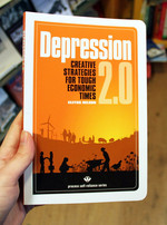 Depression 2.0: Creative Strategies for Tough Economic Times