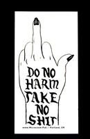 Sticker #439: Do No Harm Take No Shit