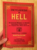 Encyclopedia of Hell: An Invasion Manual for Demons Concerning the Planet Earth and the Human Race Which Infests It