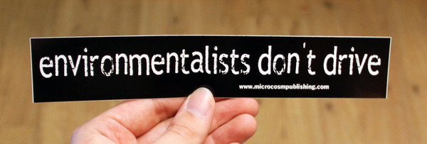 Sticker #176: Environmentalists Don't Drive