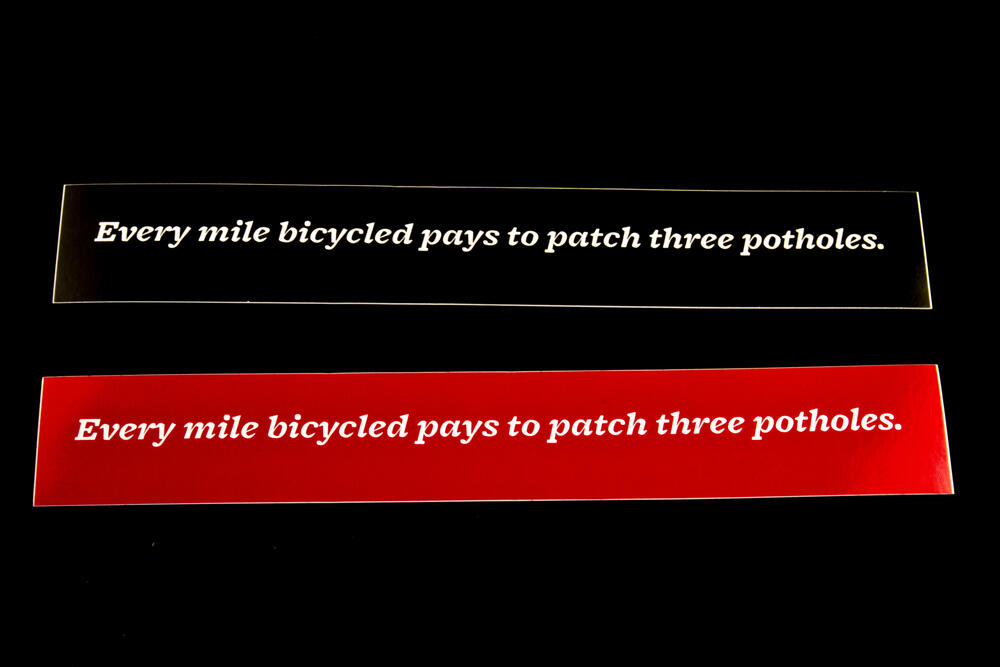 Sticker #359: Every mile bicycled pays to patch three potholes