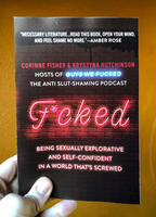 Fucked: Being Sexually Explorative and Self-Confident in a World That's Screwed