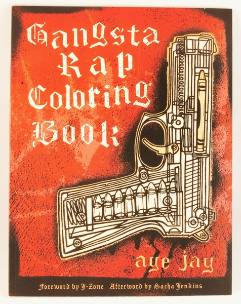 - Gangsta Rap Coloring Book Microcosm Publishing