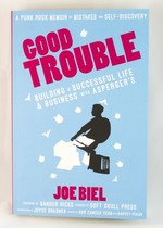Good Trouble: Building a Successful Life and Business with Autism