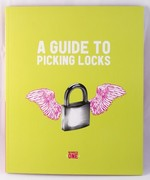 A Guide to Picking Locks: Number One
